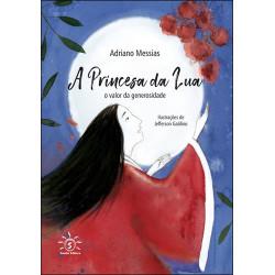 A Princesa da Lua - O Valor da Generosidade