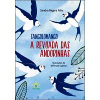 Tangolomango – A revoada das Andorinhas