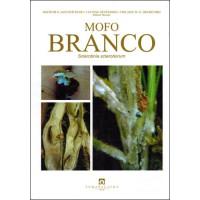 Mofo Branco - Sclerotinia sclerotiorum